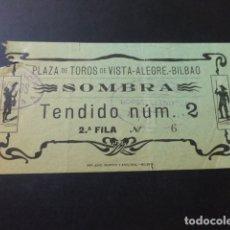 Tauromaquia: ENTRADA PLAZA DE TOROS DE BILBAO SOMBRA TENDIDO 2 1909 LOMBADERI PEDRO LOPEZ. Lote 164595250