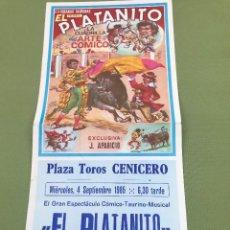 Tauromaquia: C150- PROGRAMA ESPECTACULO COMICO TAURINO PLAZA DE TOROS DE CENICERO- EL PLATANITO DE 1985. Lote 165101666
