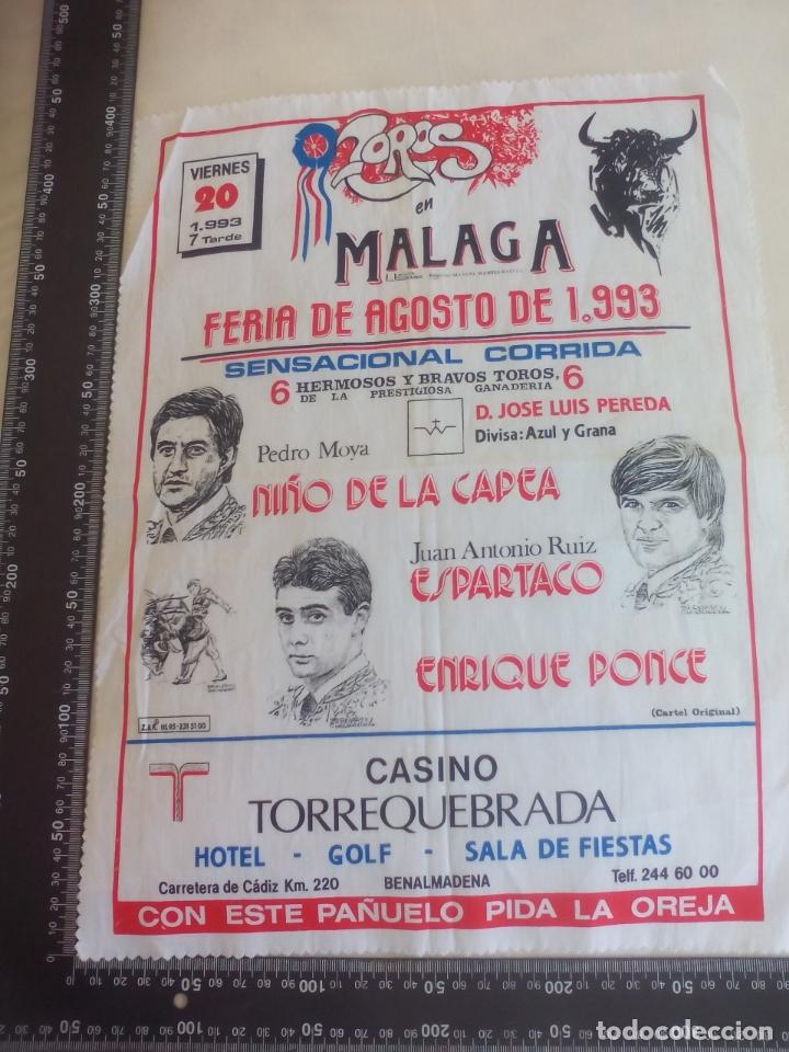PAÑUELO DE TOROS, CARTEL TAURINO 1993 MÁLAGA FERIA AGOSTO NIÑO DE LA CAPEA,ESPARTACO PONCE ENRIQUE (Coleccionismo - Tauromaquia)
