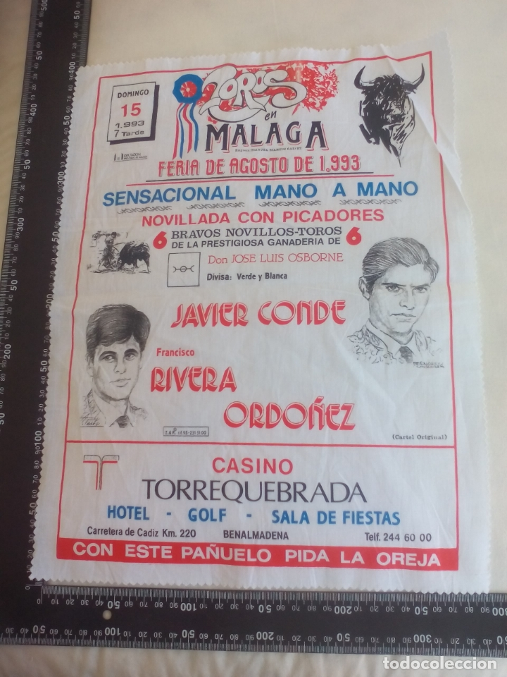 PAÑUELO DE TOROS, CARTEL TAURINO 1993 MÁLAGA FERIA AGOSTO JAVIER CONDE, FRANCISCO RIVERA ORDOÑEZ (Coleccionismo - Tauromaquia)