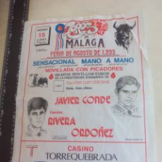 Tauromaquia: PAÑUELO DE TOROS, CARTEL TAURINO 1993 MÁLAGA FERIA AGOSTO JAVIER CONDE, FRANCISCO RIVERA ORDOÑEZ. Lote 165290898