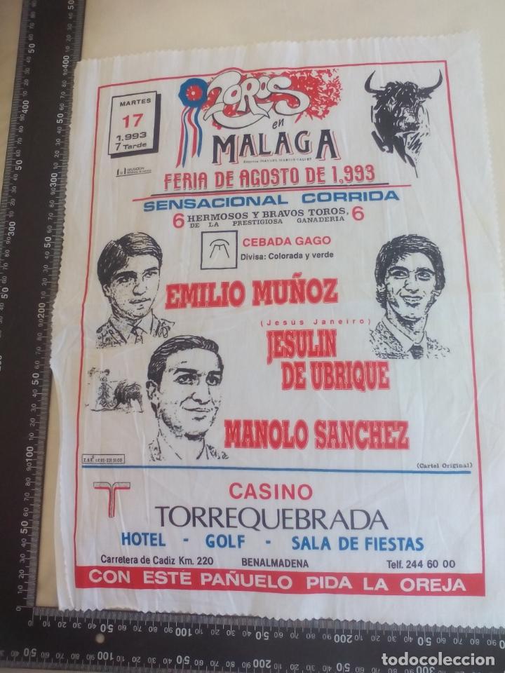 PAÑUELO DE TOROS, CARTEL TAURINO 1993 MÁLAGA FERIA AGOSTO EMILIO MUÑOZ JESULIN UBRIQUE MANOLO SANCHE (Coleccionismo - Tauromaquia)