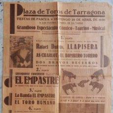Tauromaquia: CARTEL / PLAZA DE TOROS TARRAGONA - FIESTAS DE PASCUA 1930 - PRESENTACIÓN CHARLOT Y EL BOMBERO.... Lote 165332938