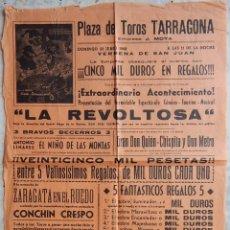Tauromaquia: PLAZA TOROS TARRAGONA VERBENA SAN JUAN 1968 - LA REVOLTOSA - ANTONIO LINARES EL NIÑO DE LAS MONJAS. Lote 165348670