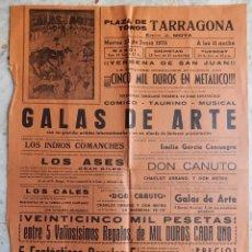 Tauromaquia: CARTEL TAURINO / PLAZA DE TOROS TARRAGONA 1970 / GALAS DE ARTE - ESPECTÁCULO CÓMICO-TAURINO-MUSICAL. Lote 165364534