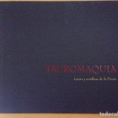 Tauromaquia: TAUROMAQUIA. LUCES Y SOMBRAS DE LA FIESTA / 2000. GOBIERNO DE ARAGÓN. Lote 165619614