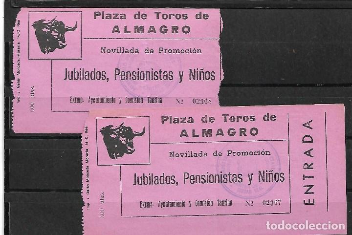 C150- 2 ANTIGUAS ENTRADAS DE TOROS, PLAZA DE TOROS DE ALMAGRO- DE 500 PTAS. (Coleccionismo - Tauromaquia)