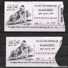 Tauromaquia: C150- 2 ANTIGUAS ENTRADAS DE LA , PLAZA DE TOROS DE ALMAGRO- 25 - 8 - 1985 -EMPRESA BALAÑAS S.A.. Lote 165654582