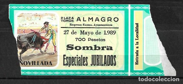 C150-ANTIGUA ENTRADA DE LA PLAZA DE TOROS DE ALMAGRO- 27 - 5 - 1989 - DE 700 PTAS. (Coleccionismo - Tauromaquia)