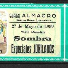 Tauromaquia: C150-ANTIGUA ENTRADA DE LA PLAZA DE TOROS DE ALMAGRO- 27 - 5 - 1989 - DE 700 PTAS.. Lote 165659790