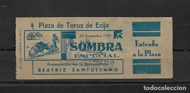 C150- ANTIGUA ENTRADA DE LA PLAZA DE TOROS DE ECIJA - DEL - 23 - 9 - 1940 - (Coleccionismo - Tauromaquia)