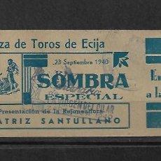Tauromaquia: C150- ANTIGUA ENTRADA DE LA PLAZA DE TOROS DE ECIJA - DEL - 23 - 9 - 1940 - . Lote 165676326