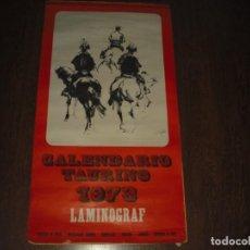 Tauromaquia: CALENDARIO TAURINO 1973, ELIOGRAF , 90 X 48 CM.. Lote 165974438