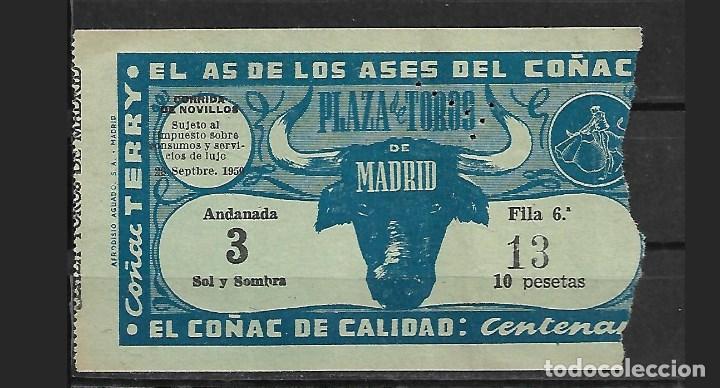 C150- ANTIGUA ENTRADA LA PLAZA DE TOROS DE LAS VENTAS- DEL 28- 9 - 1950 DE 10 PTAS. (Coleccionismo - Tauromaquia)