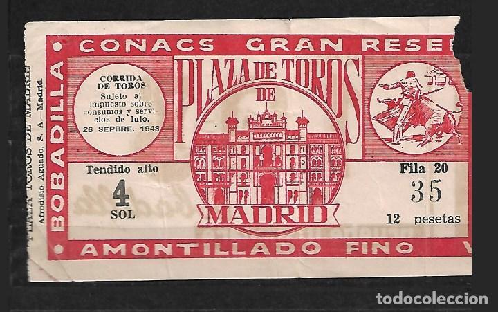 C150- ANTIGUA ENTRADA LA PLAZA DE TOROS DE LAS VENTAS- DEL 26- 9 - 1948 DE 12 PTAS. (Coleccionismo - Tauromaquia)