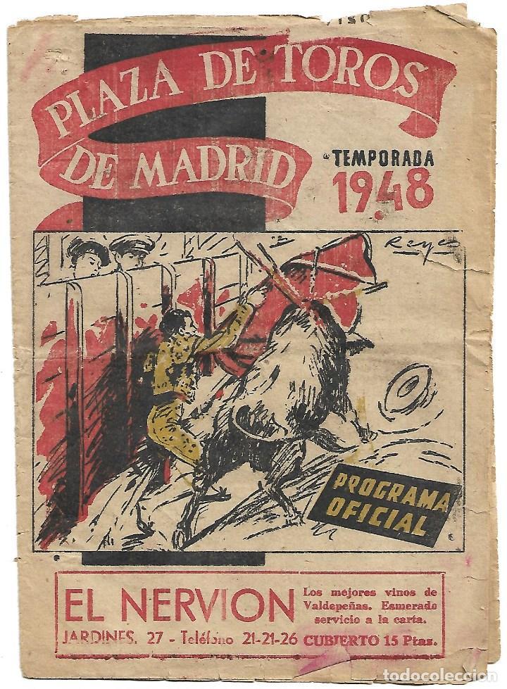 C150- 1948 PROGRAMA OFICIAL DE MANO PLAZA DE TOROS DE MADRID LAS VENTAS + ENTRADA (Coleccionismo - Tauromaquia)