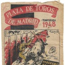 Tauromaquia: C150- 1948 PROGRAMA OFICIAL DE MANO PLAZA DE TOROS DE MADRID LAS VENTAS + ENTRADA. Lote 166756854
