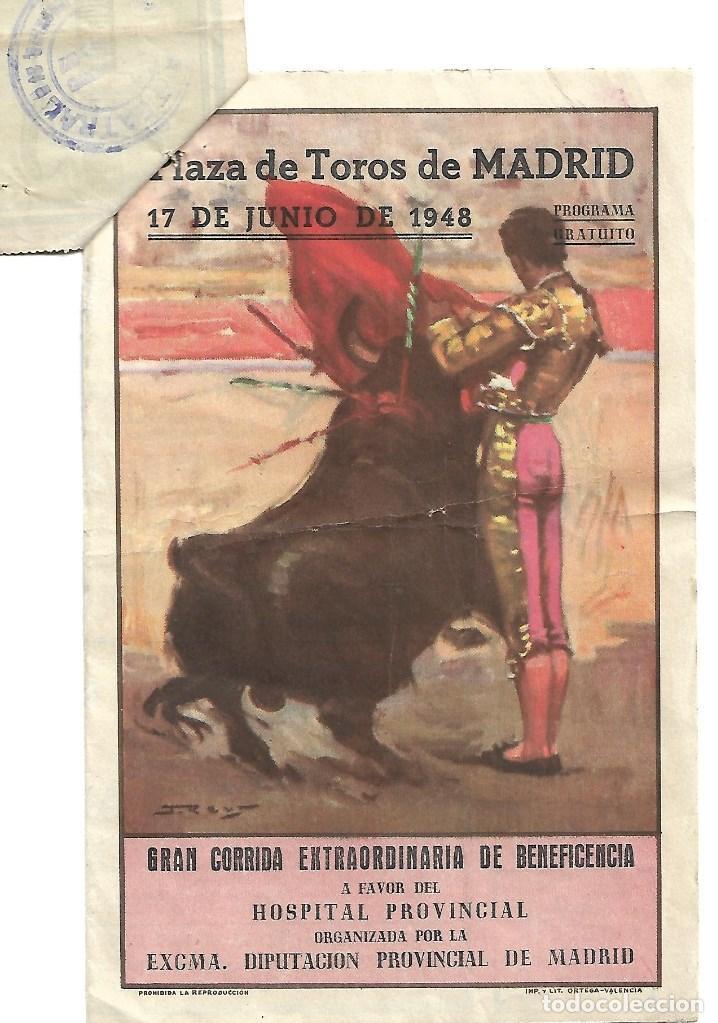 C150- PROGRAMA DE TOROS DE PLAZA LAS VENTAS. MADRID- CORRD. BENEFICENCIA DEL 17- 6 -1948 + ENTRADA (Coleccionismo - Tauromaquia)