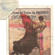Tauromaquia: C150- PROGRAMA DE TOROS DE PLAZA LAS VENTAS. MADRID- CORRD. BENEFICENCIA DEL 17- 6 -1948 + ENTRADA. Lote 166768750