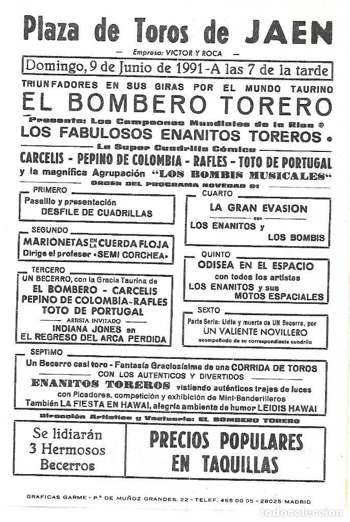 C150- CARTEL DE EL BOMBERO TORERO EN LA PLAZA DE TOROS DE JAEN EL 9 - JUNIO - 1991 (Coleccionismo - Tauromaquia)
