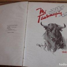 Tauromaquia: MI TAUROMAQUIA. RUANO LLOPIS (CARLOS) MÉXICO, SECCIÓN ARTES GRÁFICAS C. INDUSTRIA, 1943.. Lote 167021324