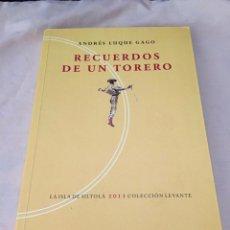 Tauromaquia: ANDRÉS LUQUE GAGO. RECUERDOS DE UN TORERO.. Lote 167056981