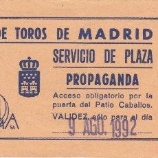 Tauromaquia: ENTRADA PLAZA DE TOROS DE MADRID. 9 AGOSTO 1992. Lote 168032708