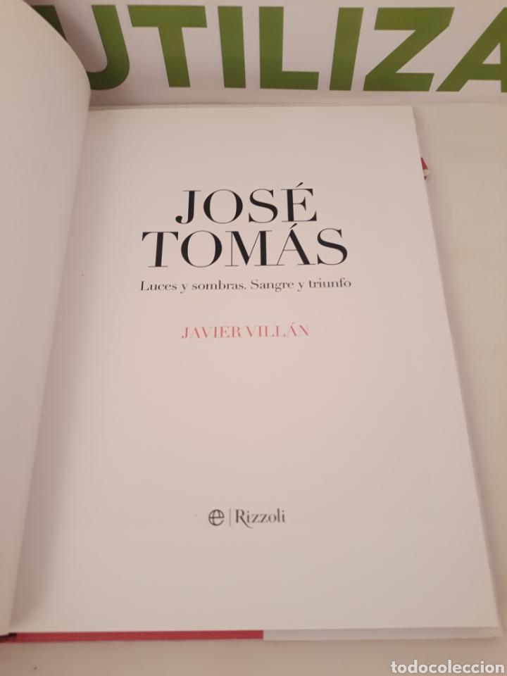 Tauromaquia: Jose Tomas.Luces,Sombras Sangre y triunfo.Javier Villan.Rizzoli. - Foto 2 - 168440448