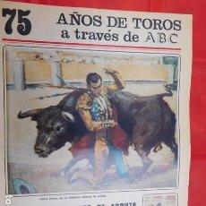 Tauromaquia: CUADERNO Nº. 10, DE LA COLECCIÓN DEL ABC, 75 AÑOS DE TOROS. VARIOS TOREROS.. Lote 169328132