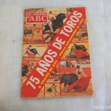Tauromaquia: 75 AÑOS DE TOROS A TRAVES DE ABC. COLECCIONABLE OBRA COMPLETA 17 FASCICULOS 136 PÁGI. . Lote 169414656