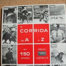 Tauromaquia: LA CORRIDA DE A À Z PAR 150 PHOTOS-COUVERTURES DE LA REVUE TOROS DE 1966 À 1988. LÉGENDES DE PIERRE . Lote 169638756
