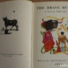 Tauromaquia: THE BRAVE BULLS. A NOVEL BY… LEA (TOM) SURREY, WILLIAM HEINEMANN, 1950.. Lote 169638924