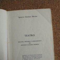 Tauromaquia: TEATRO. EDICIÓN, PRÓLOGO Y BIBLIOGRAFÍA DE ANTONIO GALLEGO MORELL. SÁNCHEZ MEJÍAS (IGNACIO). Lote 169638996