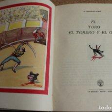 Tauromaquia: EL TORO, EL TORERO Y EL GATO. FERNÁNDEZ FLÓREZ (W.) MADRID, AGUILAR, S.A. (194.). Lote 169639104