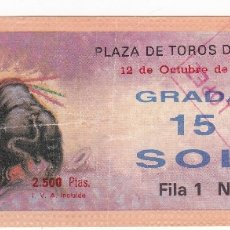 Tauromaquia: ENTRADA PLAZA DE TOROS DE SEVILLA. 12 OCTUBRE 1994. Lote 169731060