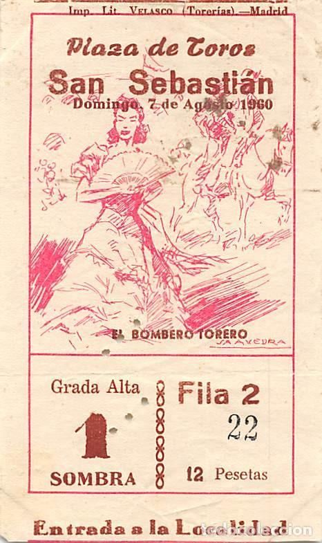 ENTRADA PLAZA DE TOROS DE SAN SEBASTIÁN- 7 AGOSTO 1960 (Coleccionismo - Tauromaquia)