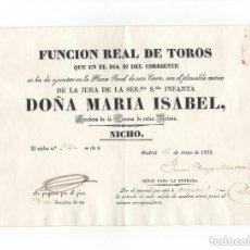 Tauromaquia: AÑO 1833 - ENTRADA DE TOROS DE MADRID - FUNCION REAL JURA DE LA INFANTA DOÑA MARIA ISABEL. Lote 170651645