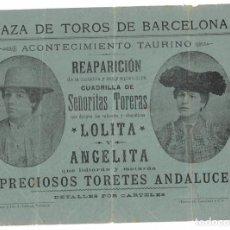 Tauromaquia: PLAZA DE TOROS DE BARCELONA - REAPARICIÓN CUADRILLA DE SEÑORITAS TORERAS - LOLITA - ANGELITA. Lote 171088329