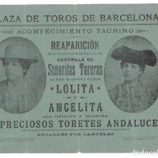 Tauromaquia: PLAZA DE TOROS DE BARCELONA - REAPARICIÓN CUADRILLA DE SEÑORITAS TORERAS - LOLITA - ANGELITA. Lote 171090658