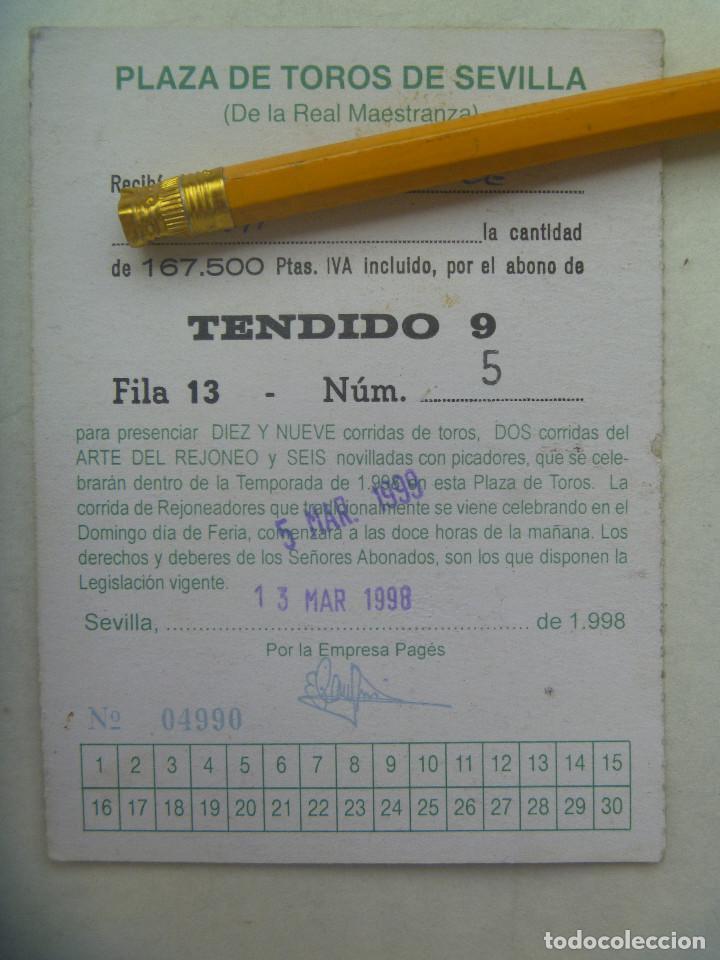 Tauromaquia: ENTRADA PLAZA DE TOROS DE SEVILLA ( REAL MAESTRANZA ) : ABONO TEMPORADA 1998 . TENDIDO. - Foto 2 - 171159904