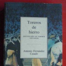 Tauromaquia: TOREROS DE HIERRO. Lote 171281404