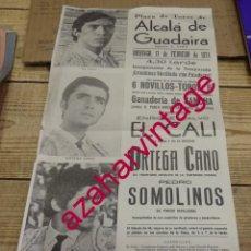 Tauromaquia: ALCALA DE GUADAIRA,1974, CARTEL TOROS, EL CALI, ORTEGA CANO Y SOMOLINOS,21X44 CMS. Lote 171577062