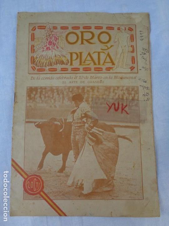 REVISTA DE TOROS ORO Y PLATA MARZO 1921 --- NUMERO 5 --- MANUEL GRANERO -- CHICUELO - SALERI (Coleccionismo - Tauromaquia)