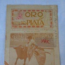 Tauromaquia: REVISTA DE TOROS ORO Y PLATA MARZO 1921 --- NUMERO 5 --- MANUEL GRANERO -- CHICUELO - SALERI . Lote 171977272