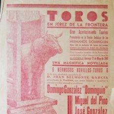 Tauromaquia: PLAZA TOROS DE JEREZ. 1940. DOMINGUIN. MIGUEL DEL PINO. JOSE GONZALEZ. GANADERIA: D. JUAN BELMONTE.. Lote 172731714