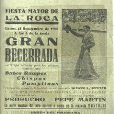 Tauromaquia: 2049.- FIESTA MAYOR DE LA ROCA - GRAN BECERRADA - TAUROMAQUIA - AÑO 1941. Lote 172770840