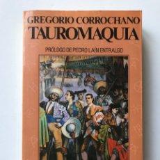 Tauromaquia: TAUROMAQUIA. GREGORIO CORROCHANO.. Lote 173160097