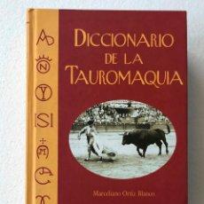 Tauromaquia: DICCIONARIO DE LA TAUROMAQUIA. MARCELIANO ORTIZ BLASCO. Lote 173533153