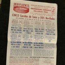 Tauromaquia: CARTEL 1986 PLAZA DE TOROS DE VALENCIA GRANDIOSAS CORRIDAS FALLERAS. Lote 175270105