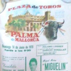 Tauromaquia: PLAZA DE TOROS PALMA DE MALLORCA. 1970. MIGUELIN. LINARES. DAMASO GONZALEZ.. Lote 175299899